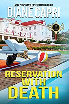 Reservation with Death: A Park Hotel Mystery (The Park Hotel Mysteries Book 1) by [Diane Capri]