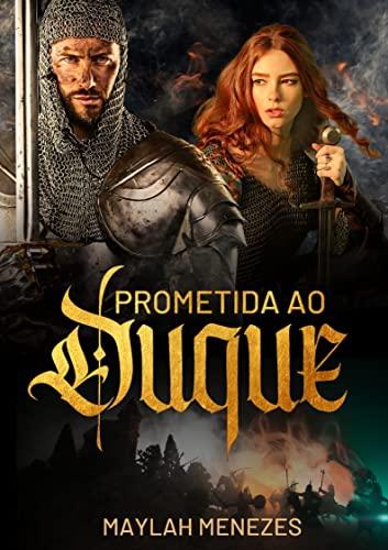 Prometida ao Duque: 3º edição