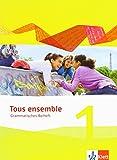 Tous ensemble 1: Grammatisches Beiheft 1. Lernjahr (Tous ensemble. Ausgabe ab 2013) - Falk Staub