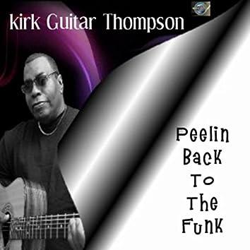 Peelin Back to the Funk