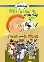 Where, Oh, Where Has My Little Dog Gone? / Three Little Kittens [DVD]