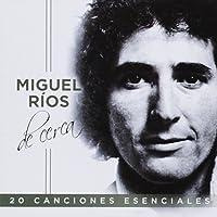 Miguel Rios De Cerca (Jewel Case)