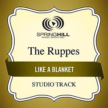 Like A Blanket