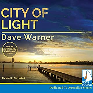 City of Light     DI Dan Clement and Snowy Lane, Book 1              By:                                                                                                                                 Dave Warner                               Narrated by:                                                                                                                                 Ric Herbert                      Length: 13 hrs and 32 mins     12 ratings     Overall 4.3