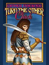 Turn the Other Chick (Chicks in Chainmail Series Book 5)