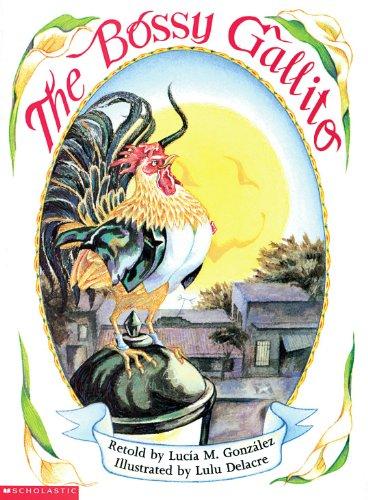 The Bossy Gallito / El gallo de bodas (Bilingual): A Traditional Cuban Folktale (Spanish and English Edition)