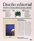 Diseño editorial: Periódicos y revistas. Medios impresos y digitales