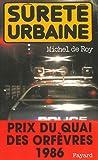 Sûreté urbaine : Prix du quai de...