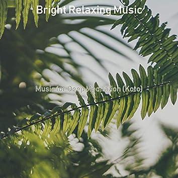 Music for Deep Meditation (Koto)