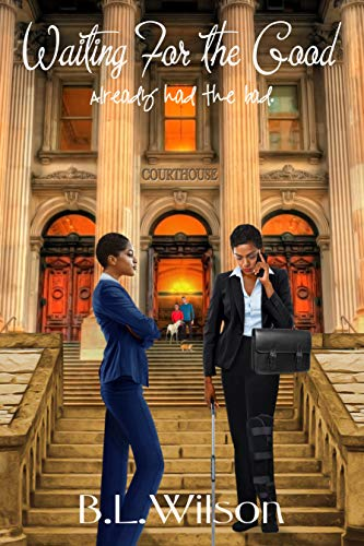 Book: Waiting for the Good - already had the bad (Cops In Love Book 5) by B.L. Wilson