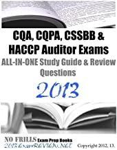 CQA, CQPA, CSSBB & HACCP Auditor Exams ALL-IN-ONE Study Guide & Review Questions 2013: Building your exam readiness by ExamREVIEW (2012-09-24) Paperback