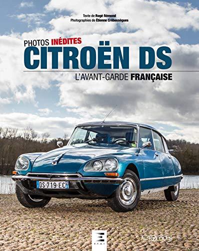 Citroën DS - l'avant-garde française
