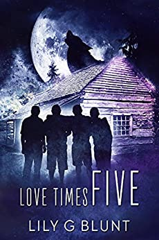 Love Times Five by [Lily G. Blunt]