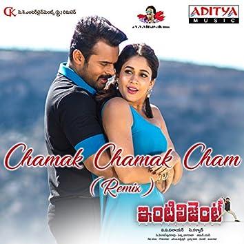 """Chamak Chamak Cham (Remix) [From """"Inttelligent""""]"""