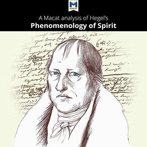 A Macat Analysis of G. W. F. Hegel Phenomenology of Spirit audiobook cover art