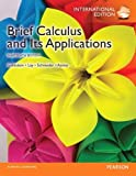 Brief Calculus & Its Applications by Larry J. Goldstein (2013-01-04)