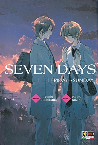 seven days - friday - sunday