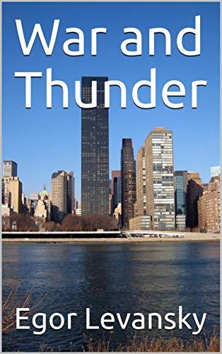 War and Thunder (English Edition)