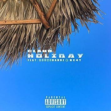 Holiday (feat. RockoBandz & Ke4t)