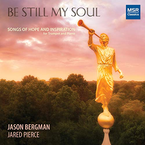 Be Still My Soul - 14 Songs of Hope and Inspiration | Includes Amazing Grace, A Simple Song, Just A Closer Walk With Thee and more