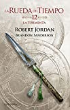 La Rueda del Tiempo nº 12/14 La tormenta (Biblioteca Robert Jordan)