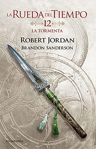 La Rueda del Tiempo La tormenta (Biblioteca Robert Jordan)