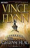 Vince Flynn: Der Gegenschlag