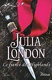 Le fiancé des Highlands (Les mariés écossais t. 3) (French Edition)
