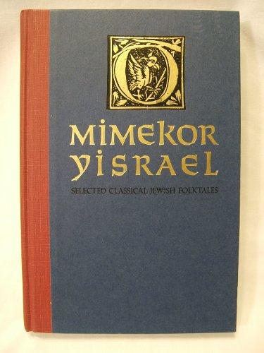 Mimekor Yisrael: Selected Classical Jewish Folktales