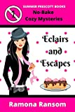Eclairs and Escapes (No-Bake Coz...