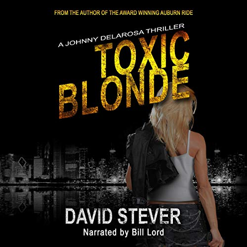 Toxic Blonde Audiobook By David Stever cover art