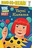 Yayoi Kusama: Ready-to-Read Level 3 (You Should Meet) (English Edition)
