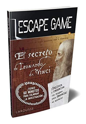 Escape game. El secreto de Leonardo da Vinci (Larousse - Libros Ilustrados/ Prácticos - Ocio Y Naturaleza - Ocio) ✅