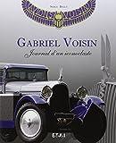 Gabriel Voisin - Journal d'un iconoclaste