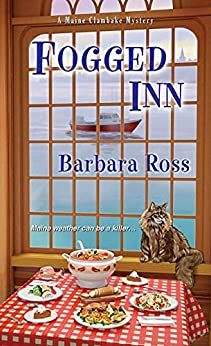 Fogged Inn (A Maine Clambake Mystery Book 4) by [Barbara Ross]