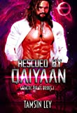 Rescued by Qaiyaan: A Steamy Sci-Fi Romance (Galactic Pirate Brides Book 1)
