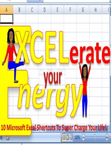 Amazon.com: EXCEL-erate Your Energy! eBook: Bell, Teresa: Kindle Store