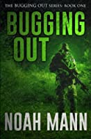 Bugging Out 1499502494 Book Cover