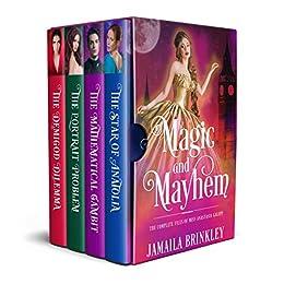 Magic And Mayhem: The Complete Files of Miss Anastasia Galipp by [Jamaila Brinkley]
