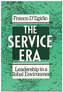The Service Era: Leadership in a Global Environment