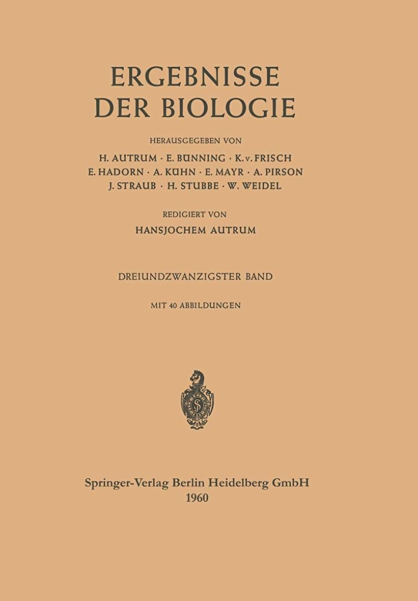 へこみバングのどErgebnisse der Biologie: Dreiundzwanzigster Band