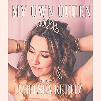 My Own Queen