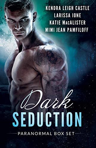 Dark Seduction Box Set: A Paranormal Romance Collection (English Edition)