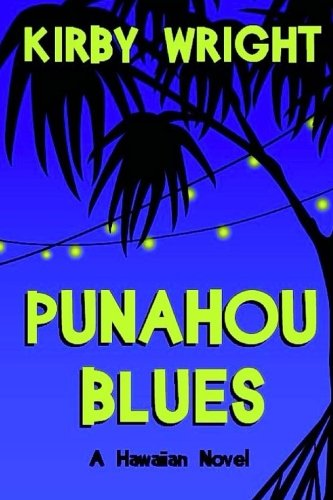 Book: Punahou Blues by Kirby Wright