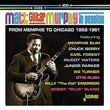 In Session: From Memphis to Chicago (1952-1961)