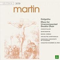 Martin:Golgotha/Mass for Doubl