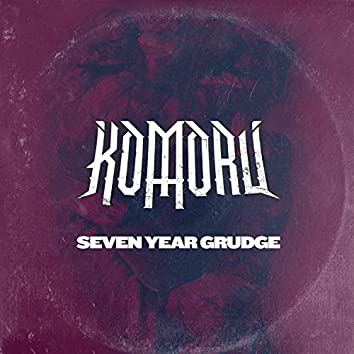 Seven Year Grudge