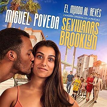 El Mundo al Revés (Canción Original de la Pelicula Sevillanas de Brooklyn)