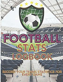 Football Stats Logbook  Record Your Teams Statistics For Every Game