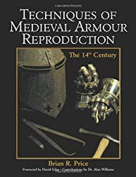 Book Review: Techniques Of Medieval Armor Reproduction